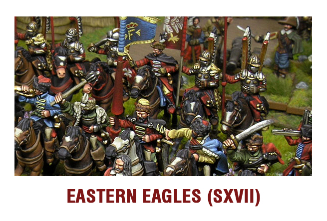 Eastern Eagles: Eastern europe XVII century